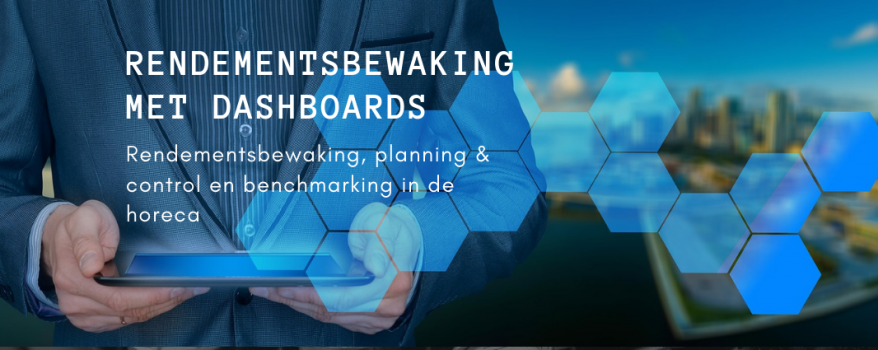 Rendementsbewaking, planning & control en benchmarking in de horeca