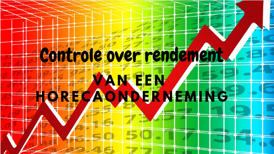 controle over rendement ve horeca onderneming
