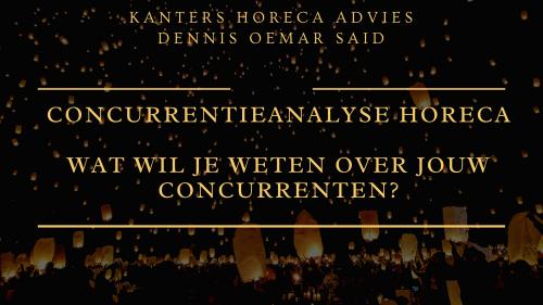 Concurrentieanalyse horeca – wat wil jij weten over jouw concurrenten?