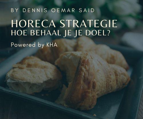 Horeca strategie - hoe bepaal en behaal je je doel?